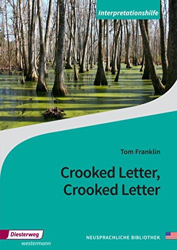 Diesterwegs Neusprachliche Bibliothek - Englische Abteilung: Crooked Letter, Crooked Letter: Interpretationshilfe: Sekundarstufe II / ... - Englische Abteilung: Sekundarstufe II)