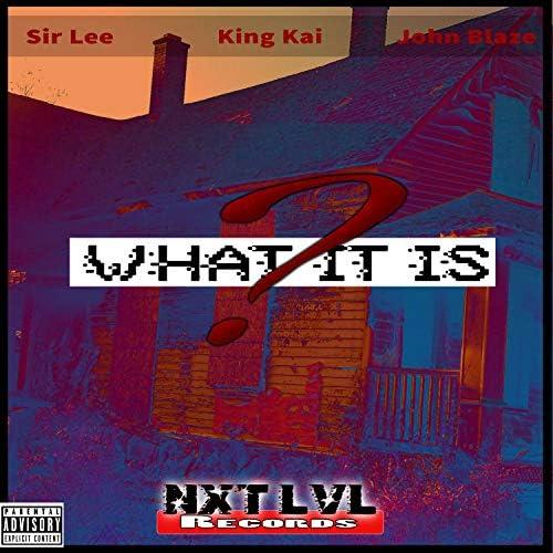 John Blaze, Sir Lee & King Kai