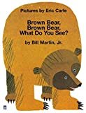 [Brown Bear, Brown Bear , What Do You See? (STORYTIME GIANTS)] [By: Carle, Eric] [September, 1999] - Longman