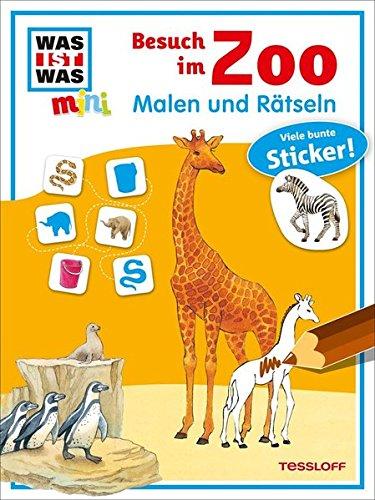 Malen und Rätseln Besuch im Zoo: Mit vielen bunten Stickern!