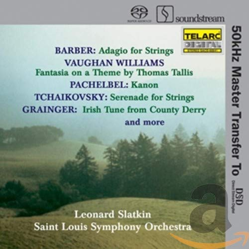 Vaughan Williams Fantasia on Tallis & Greensleeves / Barber Adagio / Pachelbel Canon / Tchaikovsky Serenade (Stereo Hybrid SACD)