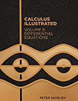 Calculus Illustrated. Volume 5: Differential Equations Front Cover