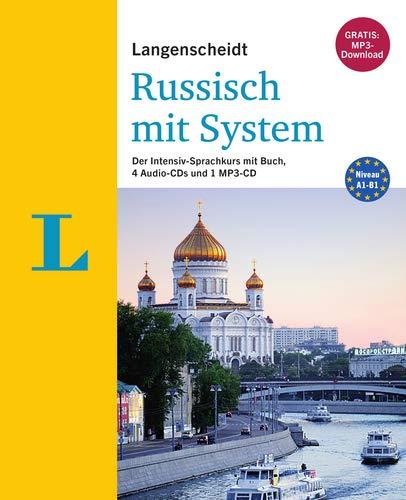 Langenscheidt Russisch mit System - Sprachkurs für Anfänger und Fortgeschrittene: Der Intensiv-Sprachkurs mit Buch, 4 Audio-CDs und 1 MP3-CD (Langenscheidt Sprachkurse mit System)