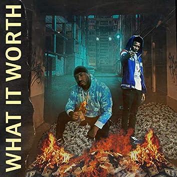 What it worth (feat. Bigga Gwop)