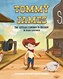 Tommy James The Littlest Cowboy In Reckon: A cowboy's story about bullying and friendship