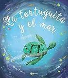 La tortuguita y el mar (Castellano - A Partir De 3 Años - Álbumes - Otros Álbumes)