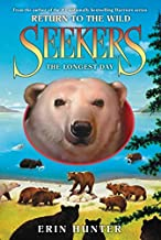 Seekers: Return to the Wild #6: The Longest Day
