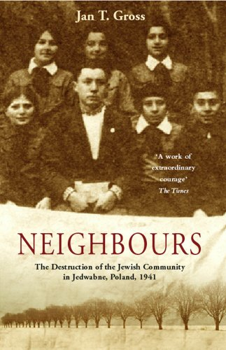 Neighbours: The Destruction of the Jewish Community in...