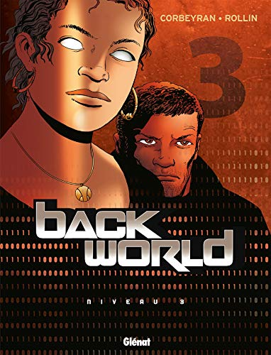 Back World - Tome 03: Niveau 3