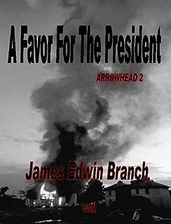 A Favor For The President (Arrowhead 2)
