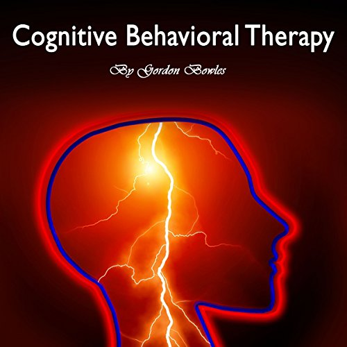 Cognitive Behavioral Therapy: Workbook for Brain Development and Psychotherapy audiobook cover art