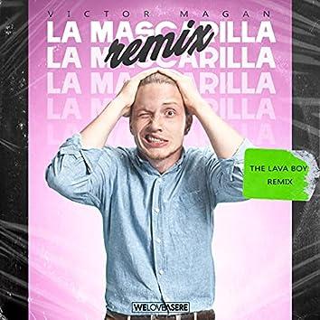La Mascarilla (The Lava Boy Remix)