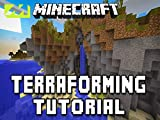 Clip: How To Terraform You Minecraft World's Landscape Tutorial