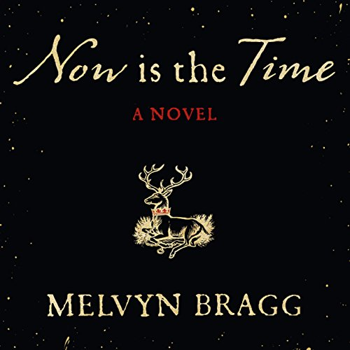 Now Is the Time                   By:                                                                                                                                 Melvyn Bragg                               Narrated by:                                                                                                                                 David Timson                      Length: 11 hrs and 53 mins     9 ratings     Overall 3.9