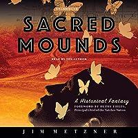 Sacred Mounds