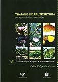 Tratado de fruticultura para zonas áridas y semiáridas. Vol.I: El medio ecológico, la higuera, el alcaparro y el nopal de Pablo Melgarejo Moreno (2000) Tapa blanda
