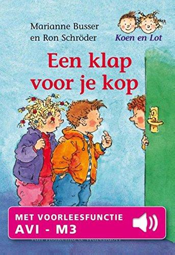 Een klap voor je kop (Koen en Lot Book 1) (Dutch Edition ...