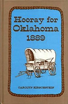 Hardcover Hooray for Oklahoma 1889 Book