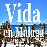 Vida en Malaga (Musica Electronica para Hacer Ejercicio)