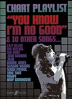 Chart Playlist: You Know I'm No Good: (Piano/ Vocal/ Guitar)