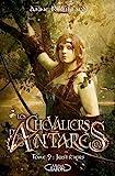 Les chevaliers d'Antarès - Tome 9 Justiciers (9)