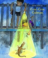 Croc-croc Caïman par Ichikawa