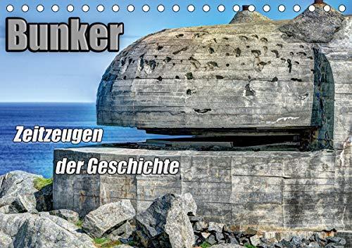 Bunker Zeitzeugen der Geschichte (Tischkalender 2021 DIN A5 quer)
