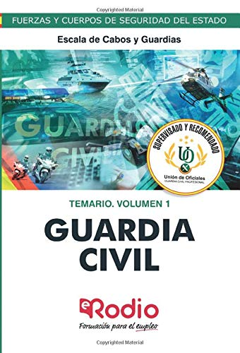 Guardia Civil. Escala de Cabos y Guardias. Temario.  Volumen 1: Fuerza