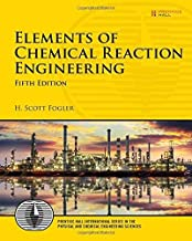 elements of Chemical Reaction engineering ,ed. :5