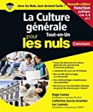 La Culture générale Tout en un pour les Nuls concours - Fonction publique