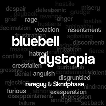 Bluebell Dystopia