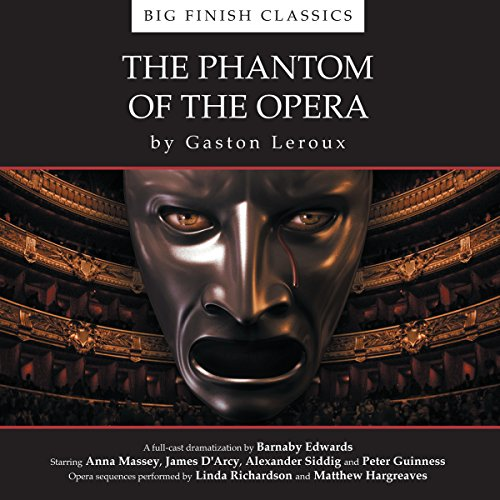 The Phantom of the Opera (Dramatized) audiobook cover art