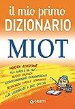 Il mio primo dizionario. MIOT...