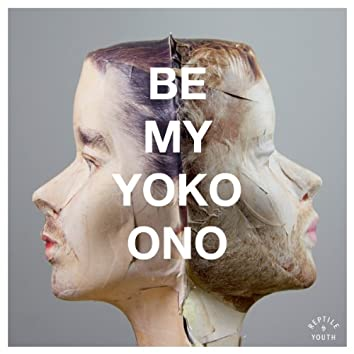 Be My Yoko Ono
