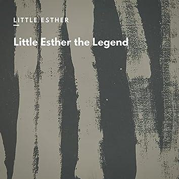 Little Esther the Legend