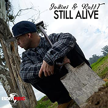 Still Alive (feat. Ruff-T)