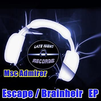 Escape / Brainheir