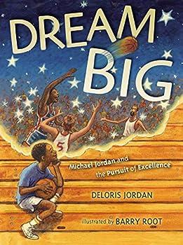 Dream Big  Michael Jordan and the Pursuit of Olympic Gold  Paula Wiseman Books