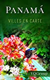 Panamá: Villes en Carte (French Edition)