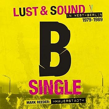 B-Single (Mauerstadt)
