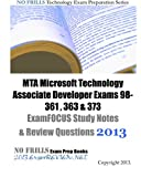 MTA Microsoft Technology Associate Developer Exams 98-361 , 363 & 373 ExamFOCUS Study Notes & Review Questions 2013