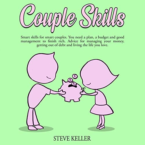 Couple Skills: Smart Skills for Smart Couples. audiobook cover art