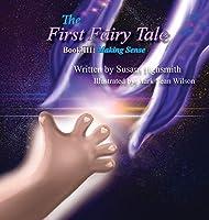 The First Fairy Tale: Making Sense