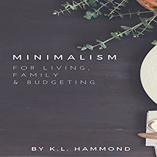 Minimalism for Living, Family, and Budgeting cover art