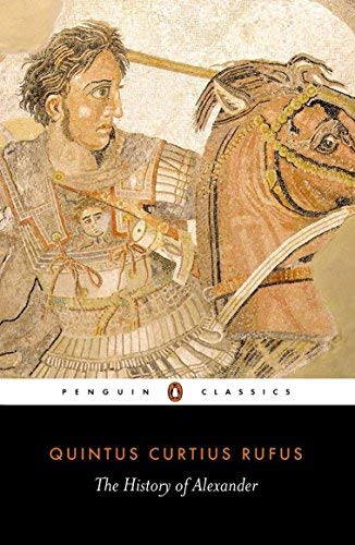 The History of Alexander (Penguin Classics) by Quintus Curtius Rufus (1984-05-31)