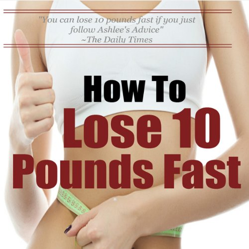 How to Lose 10 Pounds Fast audiobook cover art