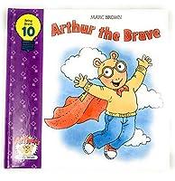 Arthur the Brave 1579731163 Book Cover