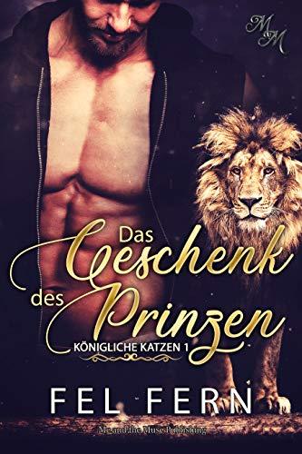 Das Geschenk des Prinzen (Königliche Katzen 1)