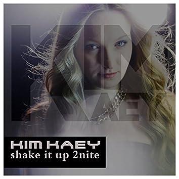 Shake It up 2nite