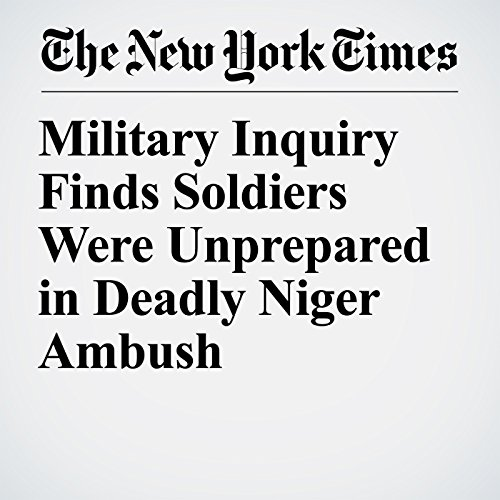 Military Inquiry Finds Soldiers Were Unprepared in Deadly Niger Ambush copertina